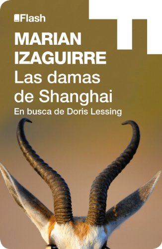 Las damas de Shanghai (Flash Relatos): En busca de Doris Lessing