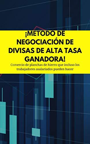 ¡Método de negociación de divisas de alta tasa ganadora!: Comercio de planchas de hierro que incluso los trabajadores asalariados pueden hacer