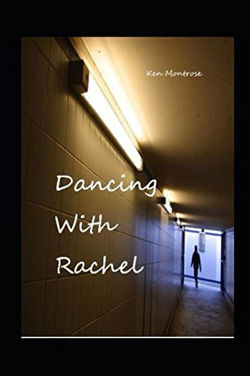 早く静める天のDancing with Rachel