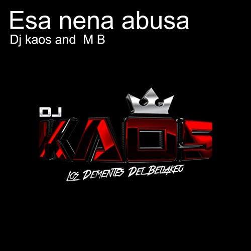 DJ Kaos & M B