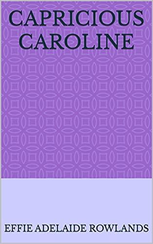 Capricious Caroline (English Edition)