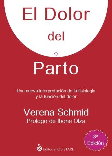 El dolor del parto (Spanish Edition)