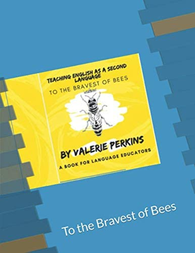Teach English as a Second Language To the Bravest of Bees product image
