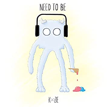 Need to Be