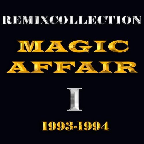 Give Me All Your Love (Club Remix 03) by Magic Affair on Amazon