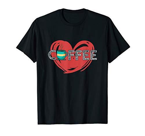 Kaffee Liebe - Kaffeeliebe Liebhaber Kaffeetasse Coffee Love T-Shirt