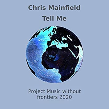 Tell Me Project Music Without Frontiers 2020