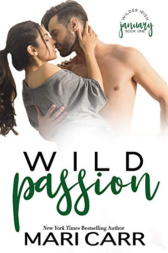 Wild Passion: Billionaire Enemies to Lovers (Wilder Irish Book 1)