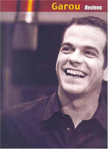 Garou Reviens Piano Vocal Guitar Book