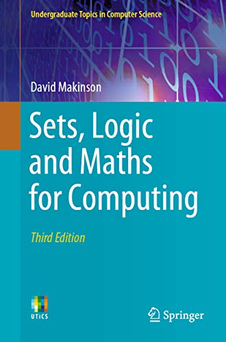 Sets, Logic and Maths for Computing (Undergraduate Topics in Computer Science) (English Edition)