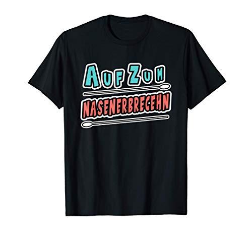 Nasenerbrechen Schnelltest / Selbsttest / Testen und Würgen T-Shirt