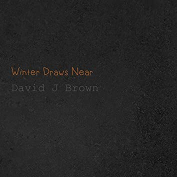 Winter Draws Near