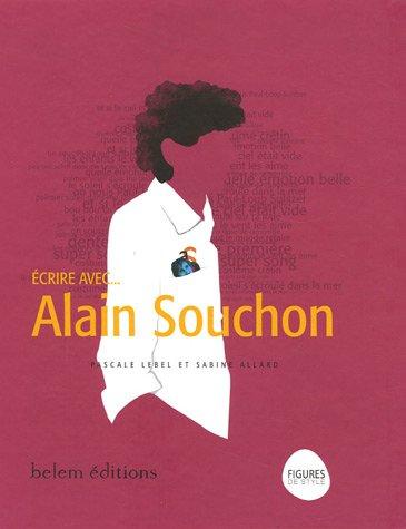 Ecrire avec... Alain Souchon