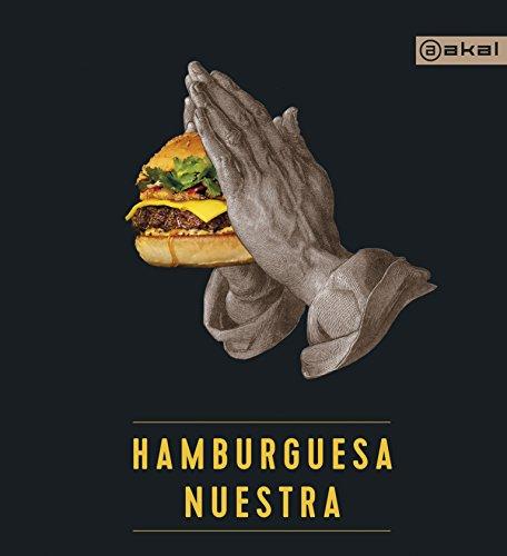Hamburguesa Nuestra: 12 (Biblioteca Gastronómica)