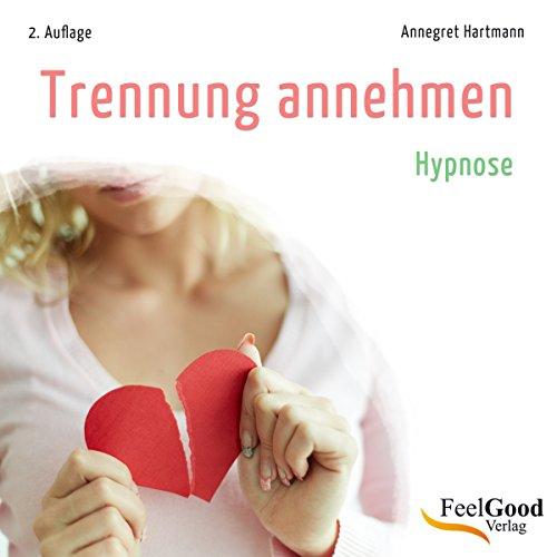 Trennung annehmen audiobook cover art