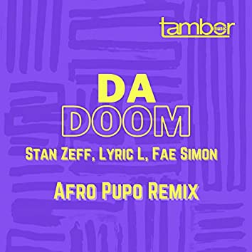 Da Doom (Afro Pupo Remix)