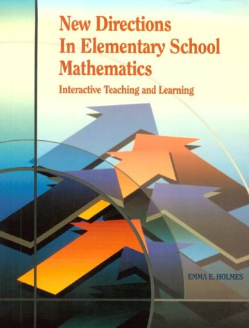 New Directions in Elementary School Math