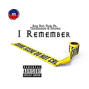 I Remember (feat. TksFasace & Brown)