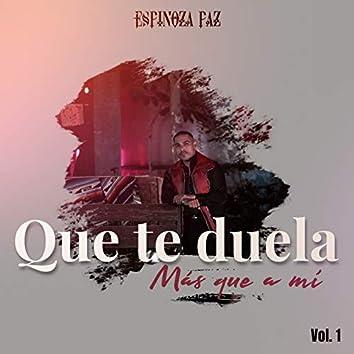Que Te Duela Más Que a Mí, Vol. 1 (En Vivo)