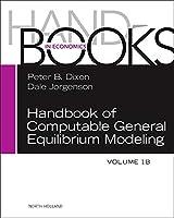 Handbook of Computable General Equilibrium Modeling (Volume 1B) (Handbooks in Economics)