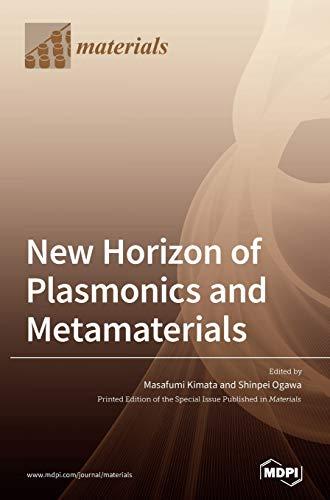 New Horizon of Plasmonics and Metamaterials