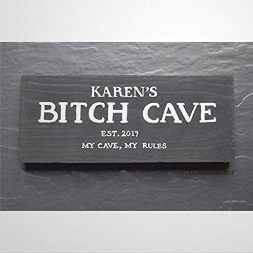 BYRON HOYLE Bitch Cave Shed Est. Year My Cave My Rules Woman Mother Mum Present Wife Present Funny Wooden sign Wood Plaque Wall Art wall hanger Home Decor