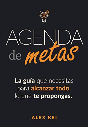 Agenda de Metas ¡ARRASA! (Tamaño Mediano 7x10): La guía que necesitas para alcanzar todo lo que te propongas
