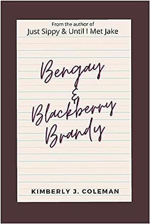 Bengay & Blackberry Brandy