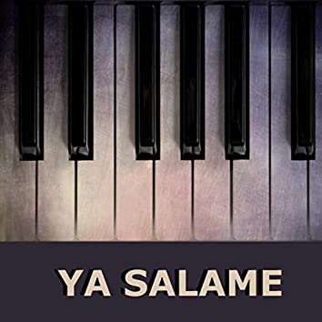 Ya Salame (Piano Version)
