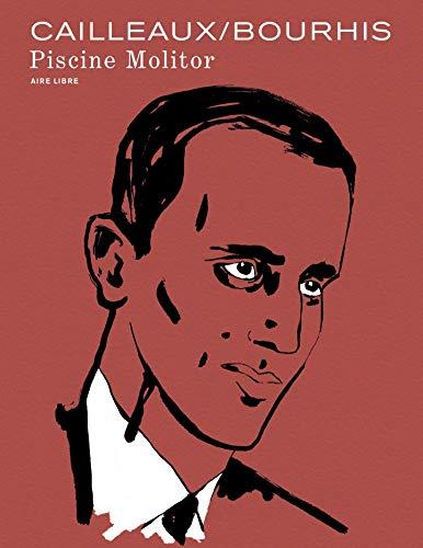 Piscine Molitor (Edition du centenaire) (French Edition)