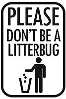 Don't Be A Litterbug PVC パーキングサイン