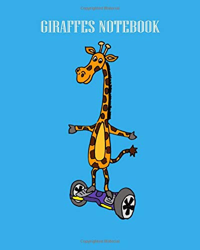 GIRAFFES NOTEBOOK: giraffe on hoverboard - 50 sheets, 100 pages - Dot Graph Paper - 8 x 10 inches