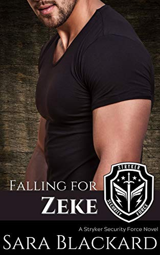 Couverture du livre Falling for Zeke: A Sweet Romantic Suspense (Stryker Security Force Book 1) (English Edition)