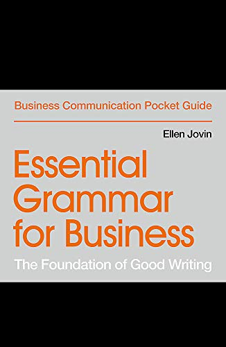 Compare Textbook Prices for Essential Grammar for Business: The Foundation of Good Writing Business Communication Pocket Guides  ISBN 9781529303469 by Jovin, Ellen