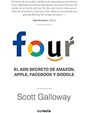 Four: El ADN secreto de Amazon, Apple, Facebook y Google (Conecta)