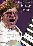 PLAY PIANO WITH - arrangiert für Klavier - mit CD [Noten / Sheetmusic] Komponist: JOHN ELTON