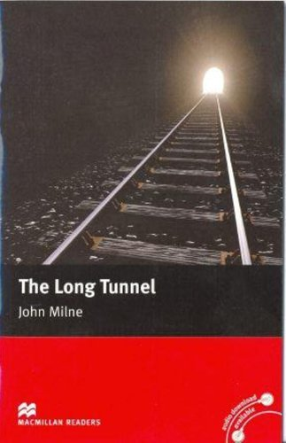 Macmillan Readers Long Tunnel The Beginner Without CDの詳細を見る