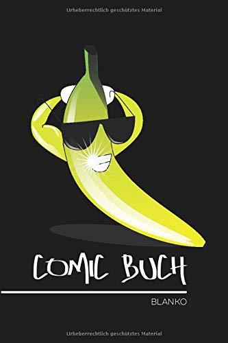 Comic Buch Blanko: Coole Banane mit Sonnenbrille • Leeres Comic Heft • Leeres Comic Heft fürs Zeichnen, Malen, Skizzieren, Comics • 100 Seiten ║ ... DIN A5 Format ║ kleines Geschenk für Freunde