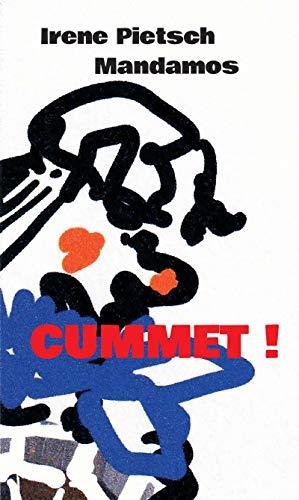 CUMMET! (German Edition)