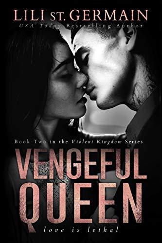 Vengeful Queen (Violent Kingdom Book 2) (English Edition)