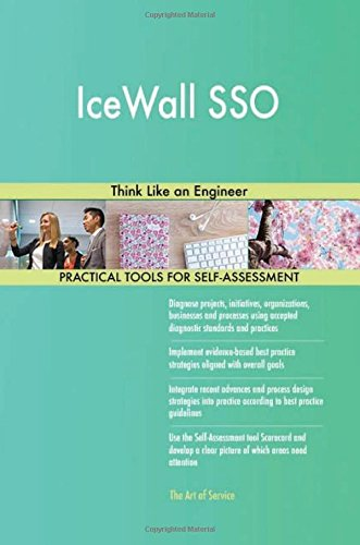 IceWall SSO: Think Like an Engineer