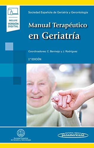 Manual terapeutico en geriatria (2 ed) (incluye versión digital)