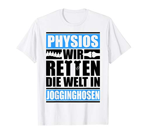 Physiotherapeut Shirt Lustiges Geschenk Physio Therapie