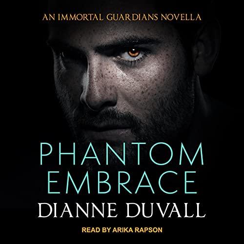 Phantom Embrace Audiobook By Dianne Duvall cover art