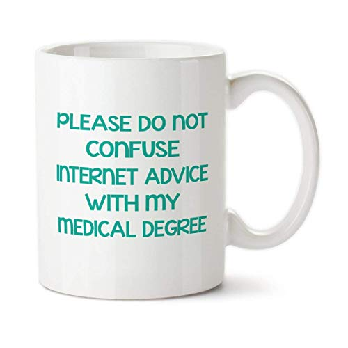 Kubek do kawy 325 ml - kubek do kawy, Please Do Not Confuse Internet Advice with My Medical Degree, kubek doktora, kubek pielęgniarski, prezenty dla lekarzy, na zamówienie, kubek lekarza