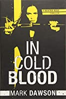 In Cold Blood (A Beatrix Rose Thriller)