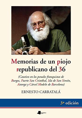 Memorias de un piojo republicano: Cautivo en los penales fra