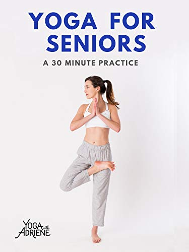 Yoga With Adriene: Yoga For Seniors