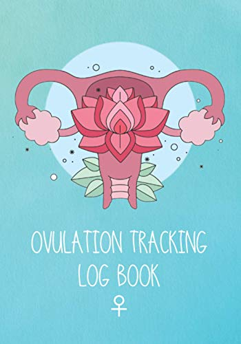 OVULATION TRACKING LOG BOOK: Fertility Journal | Keep Track of Every Detail: Basal body temperature, Cycle start/end date, cervical mucus, intercourse... | 4 year monthly calendar logbook ♀