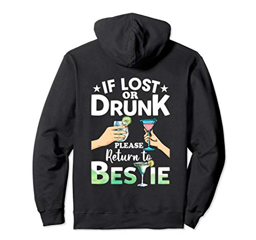 If Lost Or Drunk Please Return To Bestie Funny Matching Pullover Hoodie